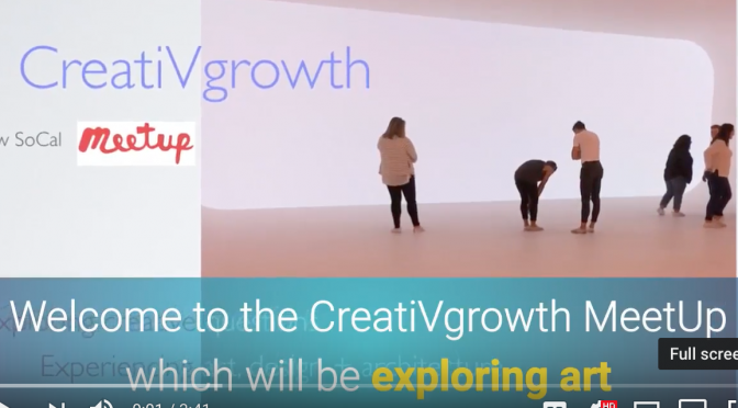 Creative Growth SoCal MeetUp